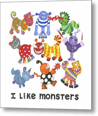 I Like Monsters Metal Print by Barbara Esposito