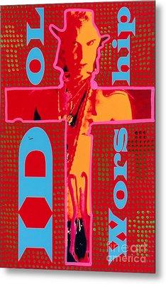 Idol Worship Metal Print by Ricky Sencion