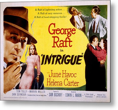 Intrigue, George Raft, June Havoc Metal Print by Everett