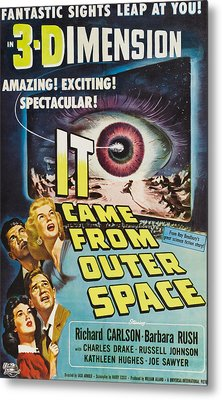 It Came From Outer Space, Kathleen Metal Print by Everett