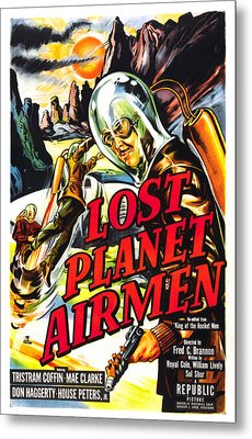 Lost Planet Airmen, Poster Art, 1951 Metal Print by Everett