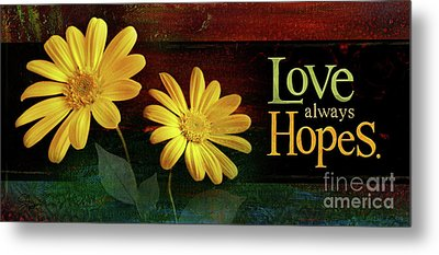 Love Always Hopes Metal Print by Shevon Johnson