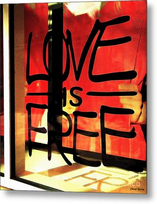 Love Is Free Metal Print by Cheryl Young