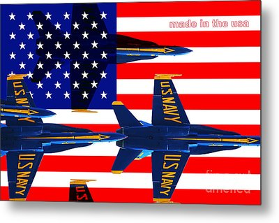 Made In The Usa . Blue Angels Metal Print by Wingsdomain Art and Photography