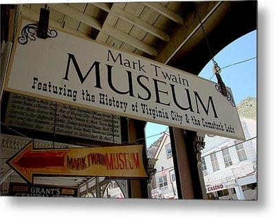 Mark Twian Museum Virginina City Nv Metal Print by LeeAnn McLaneGoetz McLaneGoetzStudioLLCcom