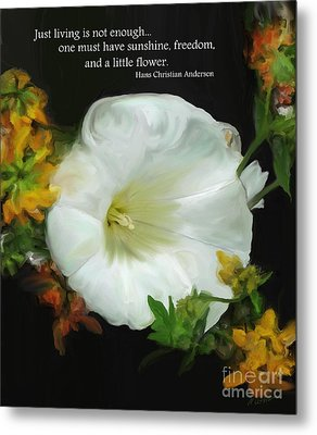 Need A Little Flower Metal Print by Methune Hively