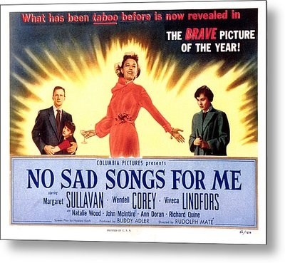 No Sad Songs For Me, Wendell Corey Metal Print by Everett