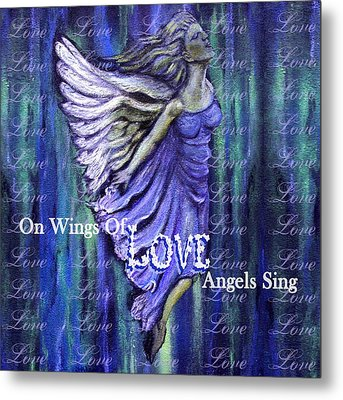 On Wings Of Love Angels Sing Metal Print by The Art With A Heart By Charlotte Phillips