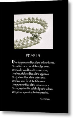 Poster Poem - Pearls Metal Print by Poetic Expressions