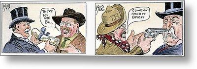 Roosevelt/taft Cartoon Metal Print by Granger