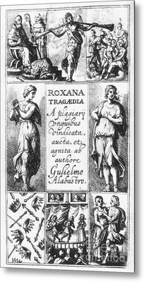 Roxana Tragaedia, 1632 Metal Print by Granger