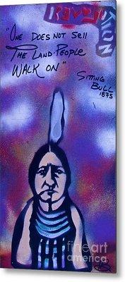 Sitting Bull...land Metal Print by Tony B Conscious