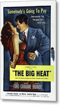 The Big Heat, Gloria Grahame, Glenn Metal Print by Everett