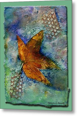 The Leaf That Does Not Wither. Metal Print by Cassandra Donnelly