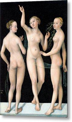 The Three Graces Metal Print by Lucas Cranach the Elder