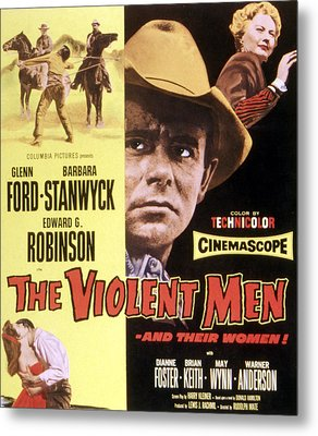 The Violent Men, Glenn Ford, Barbara Metal Print by Everett