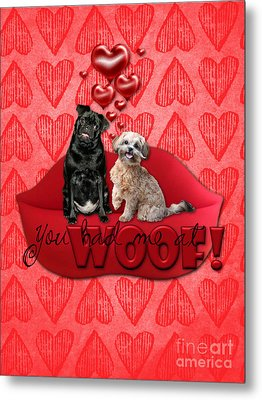 Valentines - Sweetest Day - You Had Me At Woof Metal Print by Renae Laughner