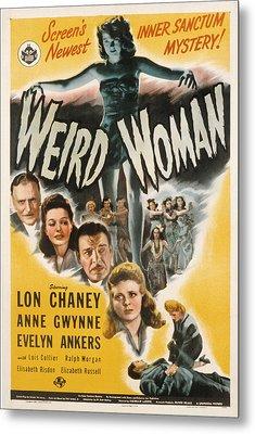 Weird Woman, Anne Gwynne Top, Lon Metal Print by Everett