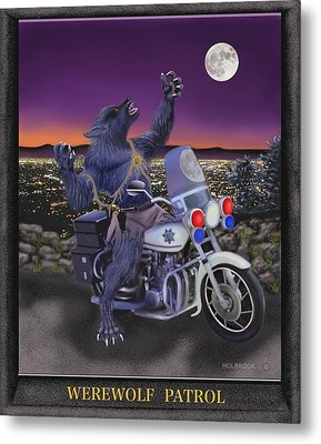 Werewolf Patrol Metal Print by Glenn Holbrook
