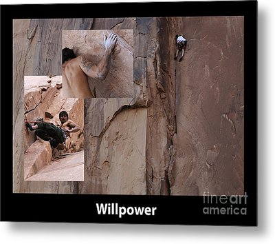 Willpower With Caption Metal Print by Bob Christopher