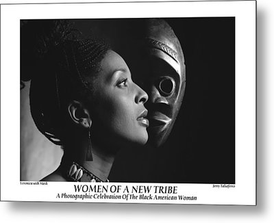 Women Of A New Tribe - Veronica With Mask Metal Print by Jerry Taliaferro