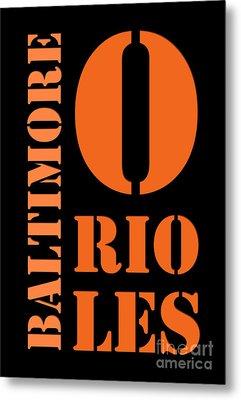 Baltimore Orioles Typography Metal Print by Pablo Franchi