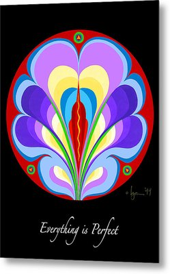 Everything Is Perfect Metal Print by Angela Treat Lyon
