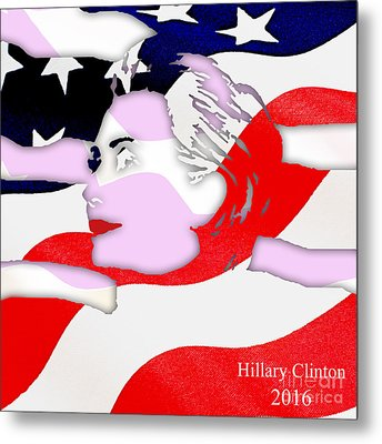 Hillary Clinton 2016 Collection Metal Print by Marvin Blaine
