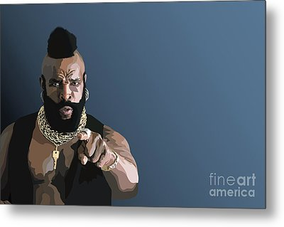 107. Pity The Fool Metal Print by Tam Hazlewood