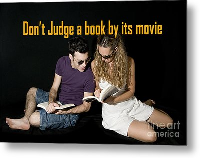 Don't Judge A Book By Its Movie. Metal Print by Humorous Quotes