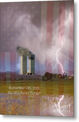 911 We Will Never Forget Metal Print by James BO  Insogna