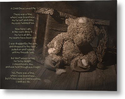 A Child Once Loved Me Poem Metal Print by Tom Mc Nemar
