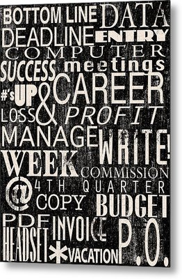 A Day At The Office Metal Print by Marilu Windvand