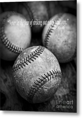 Babe Ruth Quote Metal Print by Edward Fielding