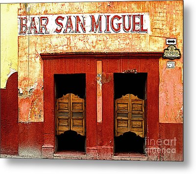 Bar San Miguel Metal Print by Mexicolors Art Photography