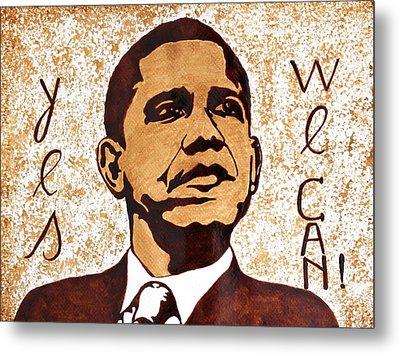 Barack Obama Words Of Wisdom Coffee Painting Metal Print by Georgeta  Blanaru