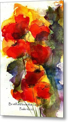 Be Still And Know That I Am God Metal Print by Anne Duke