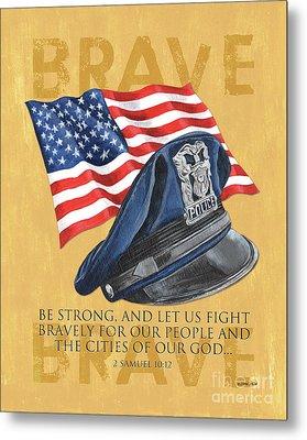 Be Strong Metal Print by Debbie DeWitt