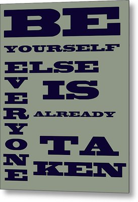 Be Yourself Metal Print by Georgia Fowler