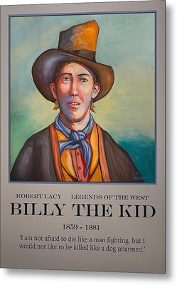 Billy The Kid Poster Metal Print by Robert Lacy