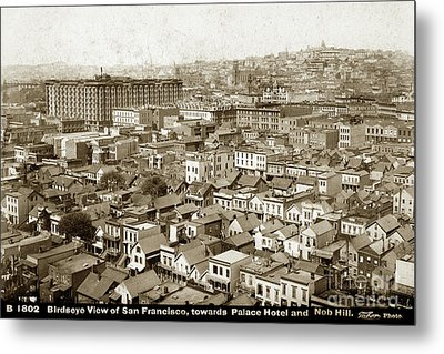 Birdseye View Of San Francisco, Towards Plalce Hotel And Nob Hill 1880 Metal Print by California Views Mr Pat Hathaway Archives