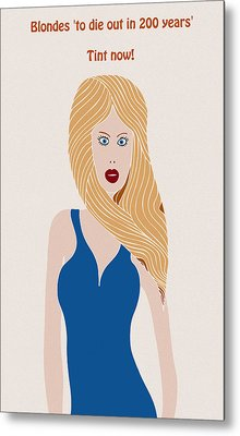 Blondes To Die Out In 200 Years Metal Print by Frank Tschakert