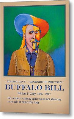 Buffalo Bill Poster Metal Print by Robert Lacy