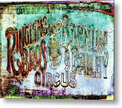 Circus Sign Metal Print by Skip Nall