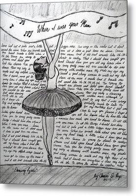 Dancing Lyrics Metal Print by Chenee Reyes