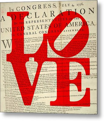 Declaration Of Independence Love Metal Print by Brandi Fitzgerald