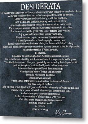 Desiderata Poem Cool Blue Metal Print by Dan Sproul