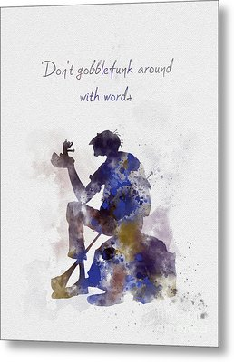 Don't Gobblefunk Around With Words Metal Print by Rebecca Jenkins