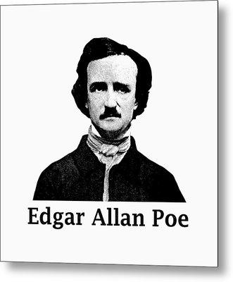 Edgar Allan Poe Metal Print by War Is Hell Store