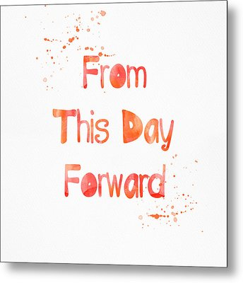 From This Day Forward Metal Print by Linda Woods